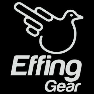 Effing Gear Apparel
